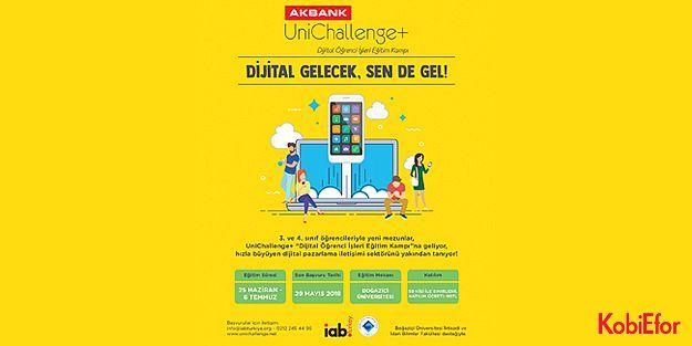 Akbank UniChallenge'a katılacak 50 kişi belirlendi