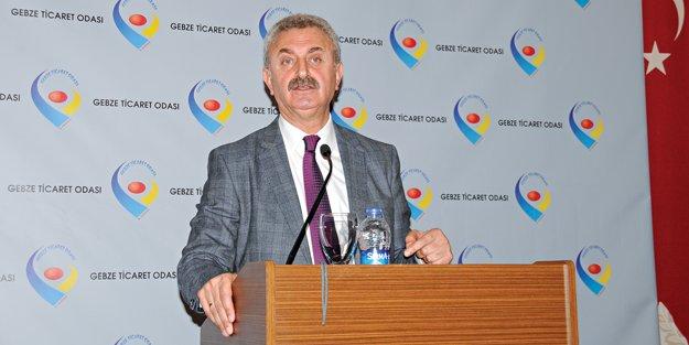 """Gebze Ticaret Odası Başkanı Nail Çiler; 'Gebze, büyükşehir statüsünde il olmalı"""""""