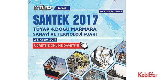Sanayi devleri SANTEK 2017'de olacak