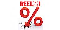 REEL FAİZ REEL KUR!