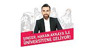 Singer, Hakan Akkaya ile üniversitelerde