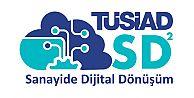 """Sanayi dijital dönüşümüne TÜSİAD desteği; """"TÜSİAD SD2"""" Programı'na başvurular başlıyor!"""