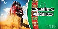 """Türkmenistan Büyük İpek Yolu Rallisi"""" arifesinde"""
