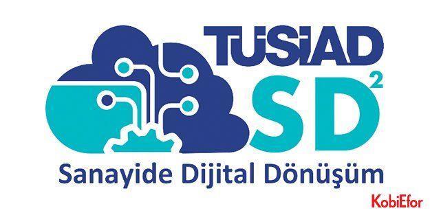 """Sanayi dijital dönüşümüne TÜSİAD desteği; 'TÜSİAD SD2"""" Programı'na başvurular başlıyor!"""