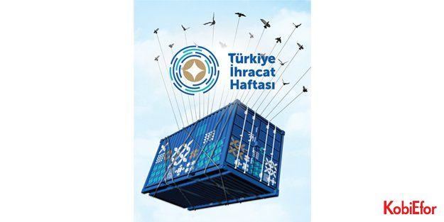 """'Türkiye İhracat Haftası 2017' ekonomiyi özetledi: 'TOPARLANIYORUZ!"""""""