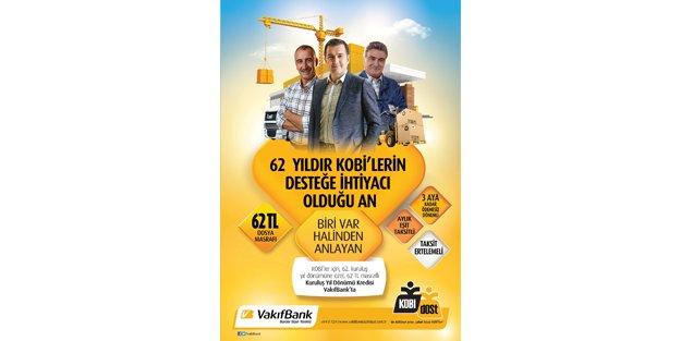"""VakıfBank'tan 'KOBİ'lere 62. Kuruluş Yıldönümü Kredisi"""""""