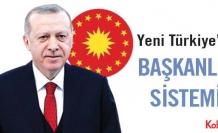 Yeni Türkiye'de BAŞKANLIK SİSTEMİ
