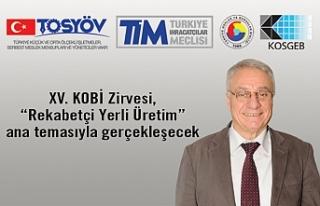 XV. KOBİ Zirvesi, 3 Nisan 2019'da, İstanbul'da;...