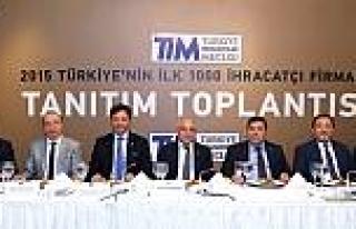 TİM, 2015 yılının en başarılı İlk 1000 ihracatçı...