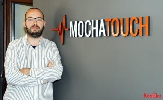 B2B ve B2C dijital reklam ajansı Mochatouch; Üzerinde güneş batmayan ajans olmak için koşuyor