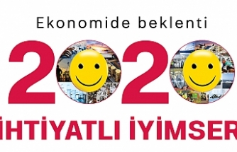 Ekonomide beklenti 2020 ihtiyatlı iyimser