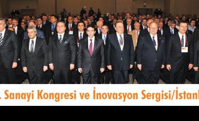 11. Sanayi Kongresi ve İnovasyon Sergisi/İstanbul