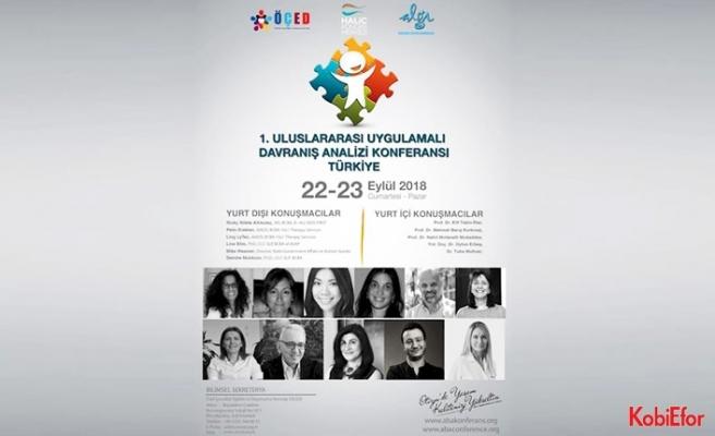 1. Uluslararası Uygulamalı Davranış Analizi Konferansı, 22-23 Eylül'de