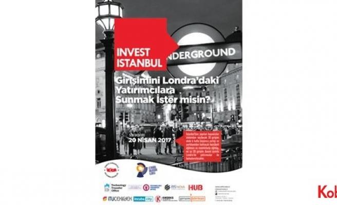 INVEST İstanbul, 20 başarılı girişimciyi Londra'da yatırımcılarla buluşturacak