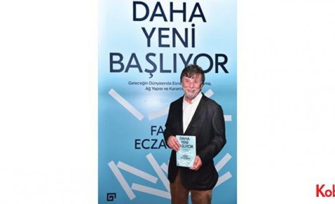TBV Başkanı Faruk Eczacıbaşı'nın kitabı: 'Daha Yeni Başlıyor'