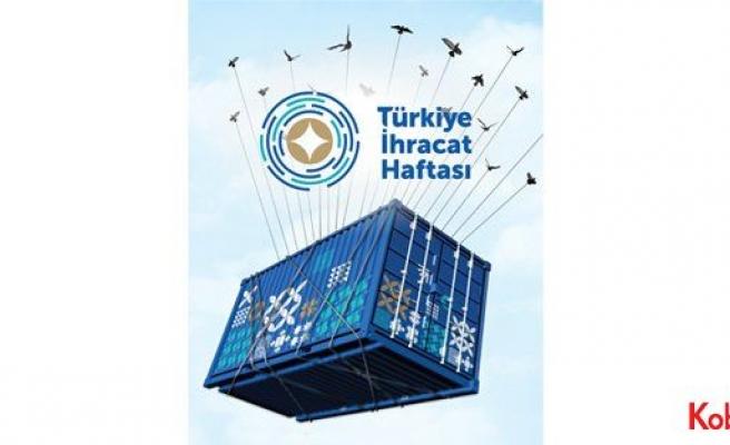 """'Türkiye İhracat Haftası 2017' ekonomiyi özetledi: """"TOPARLANIYORUZ!"""""""