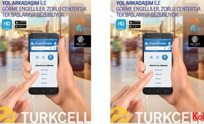 Zorlu Center'da engeller Turkcell Hayal Ortağım servisiyle kalkıyor