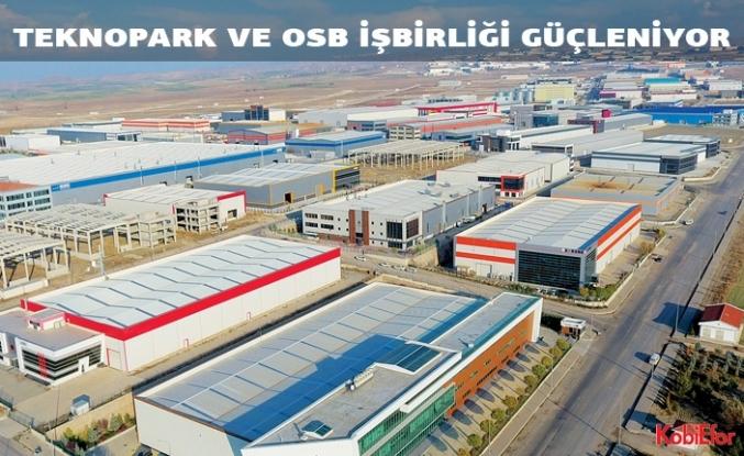 Teknopark ve OSB işbirliği güçleniyor